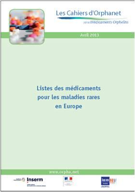 ORPHANET:Bulletin du 21 Juin 2013 Cahier_Med_Orph_Avril_2013_b